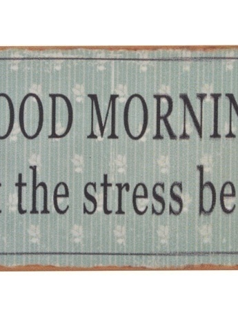 Magneet : Good morning Let the stress begin