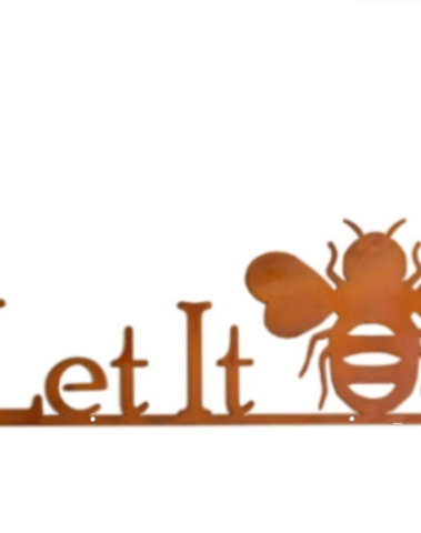 Wandtekst : Let it bee