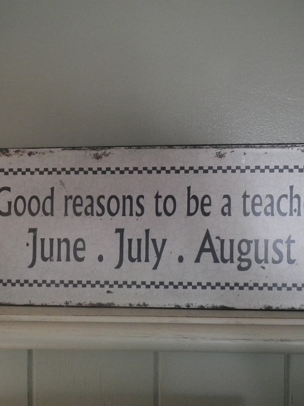 Tekstbord: Good reasons to be a teacher: June . July . August