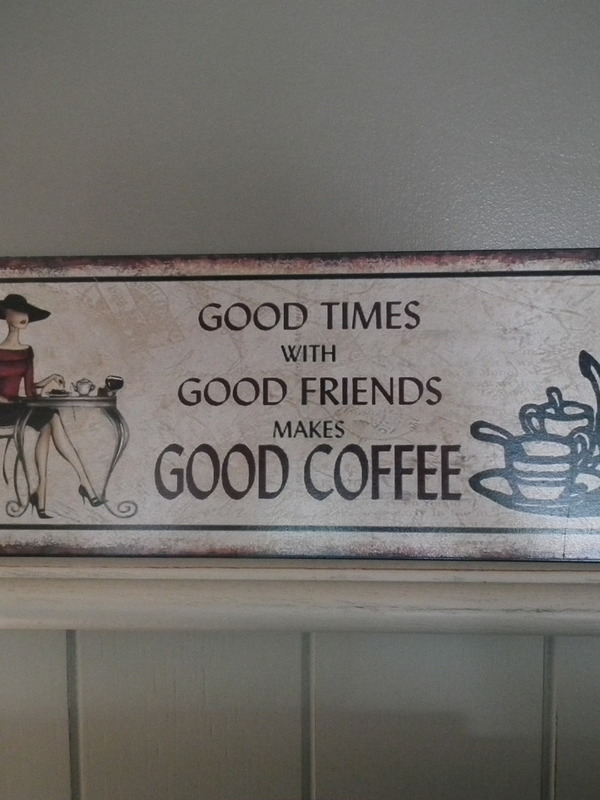 Tekstbord: Good times with good friends makes good coffee